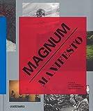 Magnum manifesto. Ediz. illustrata