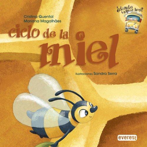 Ciclo de la miel (¿Donde vamos hoy?) por Quental  Cristina