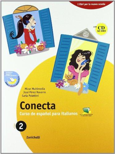 Conecta plus. Curso de español para italianos. Con cuaderno. Per la Scuola media. Con espansione online: 2