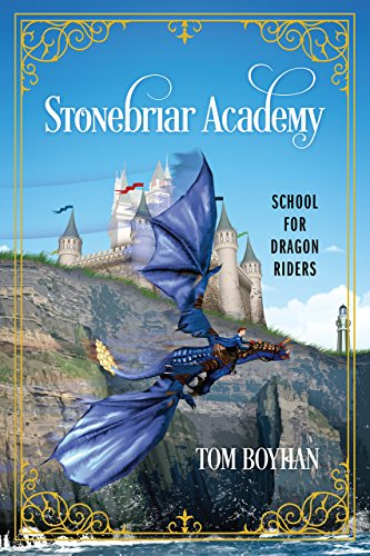 Stonebriar Academy: School for Dragon Riders (English Edition)