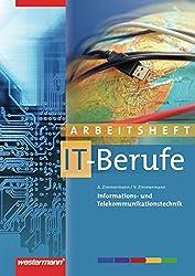IT-Berufe: Informations- und Telekommunikationstechnik: Arbeitsheft