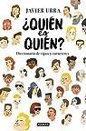 ¿Quién es quién?: Diccionario de tipos y caracteres par Urra