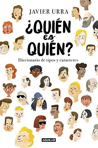 Quién es quién?: Diccionario de tipos y caracteres eBook: Urra ...