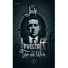 H. P. Lovecraft - Leben und Werk, Band 1: 1890–1924
