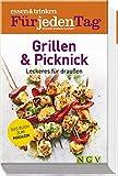 essen & trinken Für jeden Tag - Grillen & Picknick: Leckeres für draußen. Das Buch zum Magazin...
