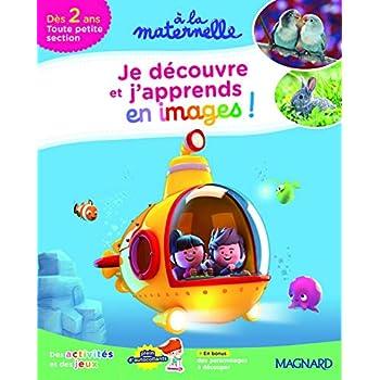 2017 a la Maternelle Je Découvre et J'Apprends Tps