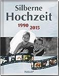 Silberne Hochzeit: 1990 - 2015