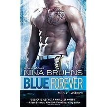 Blue Forever (Men in Uniform) by Nina Bruhns (2013-09-03)