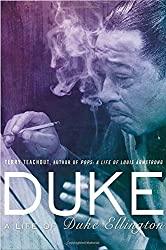 Duke: A Life of Duke Ellington by Terry Teachout (2013-10-17)