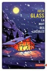 La nuit des lucioles par Glass