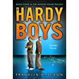 Murder House: Book Three in the Murder House Trilogy (Volume 24) (Hardy Boys (All New) Undercover Brothers)