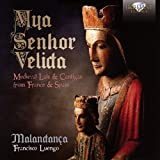 MYA SENHOR VELIDA:  Medieval Lais & Cantigas from France & Spain