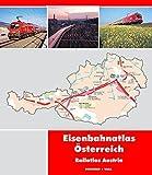 Eisenbahnatlas Österreich: Railatlas Austria