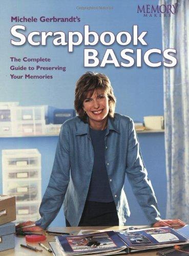 Scrapbook Basics (Memory makers) by Memory Makers (2002-09-21)