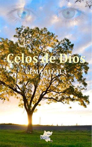 Celos de Dios (Narrativa nº 4) por Gema Alcalá