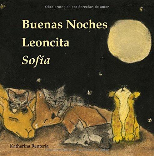 Buenas Noches Leoncita Sofía
