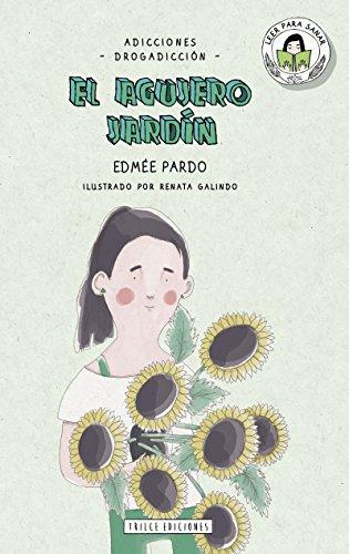 El agujero jardín (Leer para sanar)