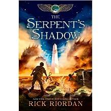 The Serpent's Shadow (Kane Chronicles) by Rick Riordan (2012-05-02)