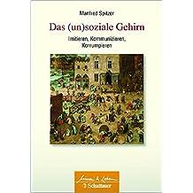 Nichtstun, Flirten, Küssen: und andere Leistungen des Gehirns (German Edition)