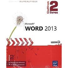 Word 2013 - Coffret de 2 livres : Le Manuel de référence + le Cahier d'exercices