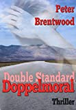 Double Standard - Doppelmoral von Peter Brentwood