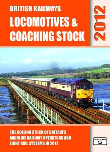 british-railways-locomotives-coaching-stock-2012-the-rolling-stock-of-britains-mainline-railway-oper