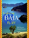 Best Places To Rv - Exploring Baja by Rv: A Detailed Guide Containing Review