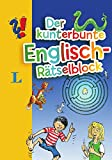 Der kunterbunte Englisch-Rätselblock - Rätselblock