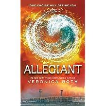 Allegiant (Divergent) by Veronica Roth (2014-01-08)