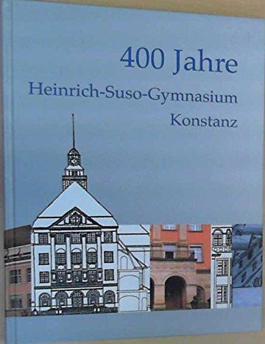 400 Jahre Heinrich-Suso-Gymnasium, Konstanz