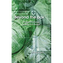 Beyond the Box: Mission Challenges from John's Gospel
