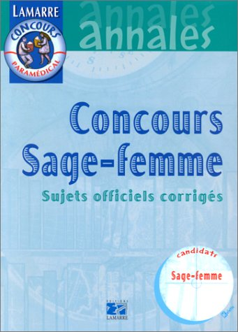 Concours de sage-femmes : Sujets officiels corrigés