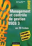 Management et contrôle de gestion DSCG 3 en 20 fiches