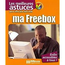 Pour aller plus loin avec ma Freebox