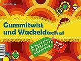 Friese Andrea Gummitwist und Wackeldackel