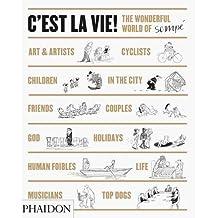 C'est la Vie!: The Wonderful World of Jean-Jacques Sempé by Jean-Jacques Sempé (2014-09-29)