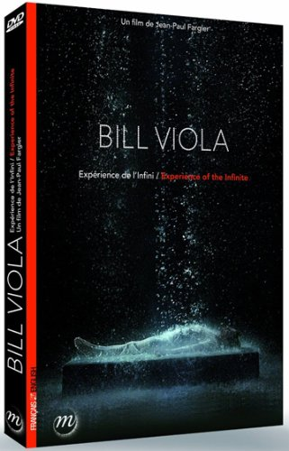 Bill Viola - Experience of the Infinite ( Bill Viola - Expérience de l'Infini )