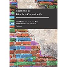 Cuestiones de Ética de la Comunicación.
