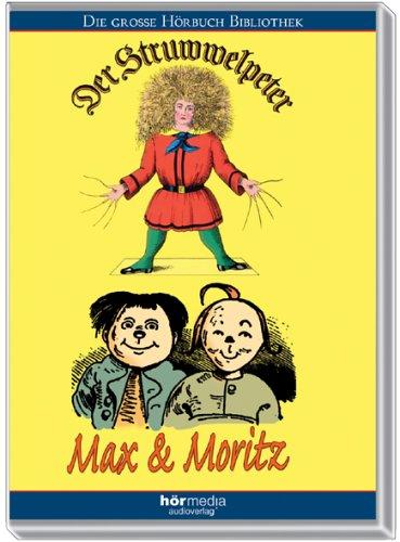 Der Struwwelpeter/Max und Moritz. CD