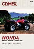 Honda TRX450ES/S 98-01/TRX450FE/FM 02-04 Foreman ATV (Clymer Motorcycle Repair) (ATV, vendor ID m205)