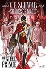 Shades of Magic, tome 1 : The Steel Prince (Comics) par Schwab