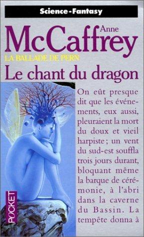 Le chant du dragon par Anne McCaffrey