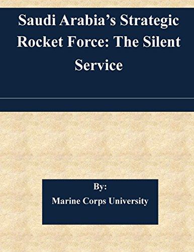 saudi-arabias-strategic-rocket-force-the-silent-service