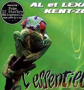 Al and Lexa and Kent-Zo - L'Essentiel