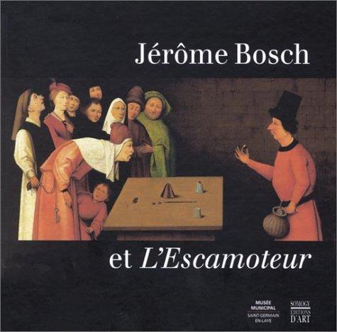 Jrme Bosch et l'Escamoteur