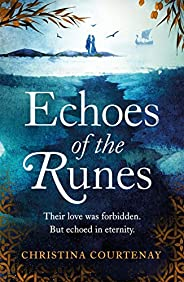Echoes of the Runes: A sweeping, epic tale of forbidden love (English Edition)