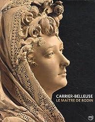 Carrier-Belleuse : Le maître de Rodin