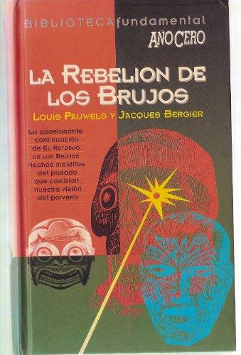 La Rebelión De Los Brujos