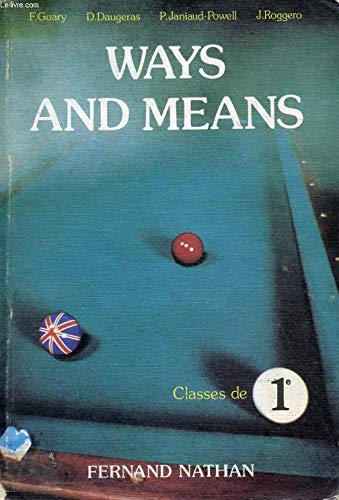ANGLAIS 1ERE WAYS AND MEANS