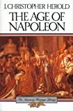 The Age of Napoleon (American Heritage Library)